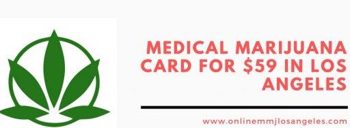 Online MMJ Card - 420 Evaluations Los Angeles